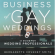 The Business of Gay Weddings Book