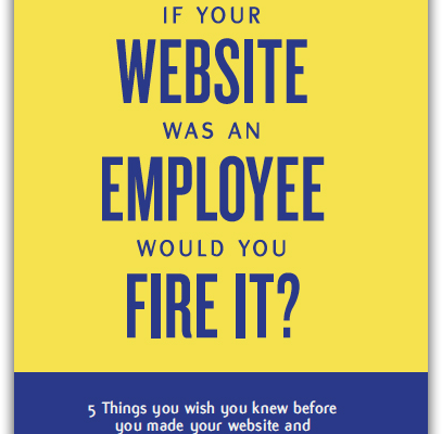 If your website was an employee, would you fire it? by Alan Berg CSP