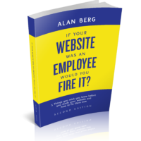 If Your Website Was An Employee - Alan Berg CSP