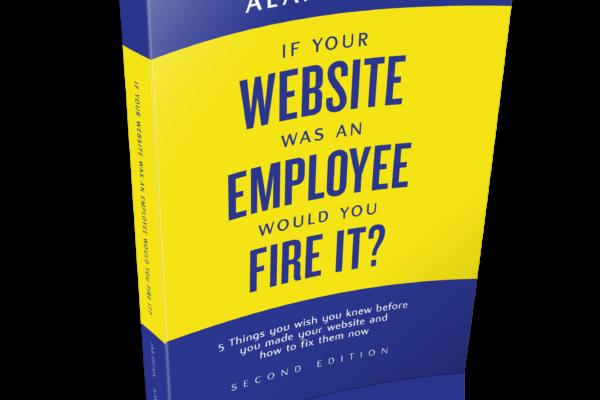 If Your Website Was An Employee - Alan Berg CSP