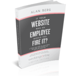 If Your Website Was An Employee Would You Fire It weddingsonline edition - Alan Berg CSP