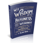 Wit, Wisdom and the Business of Weddings - Alan Berg CSP