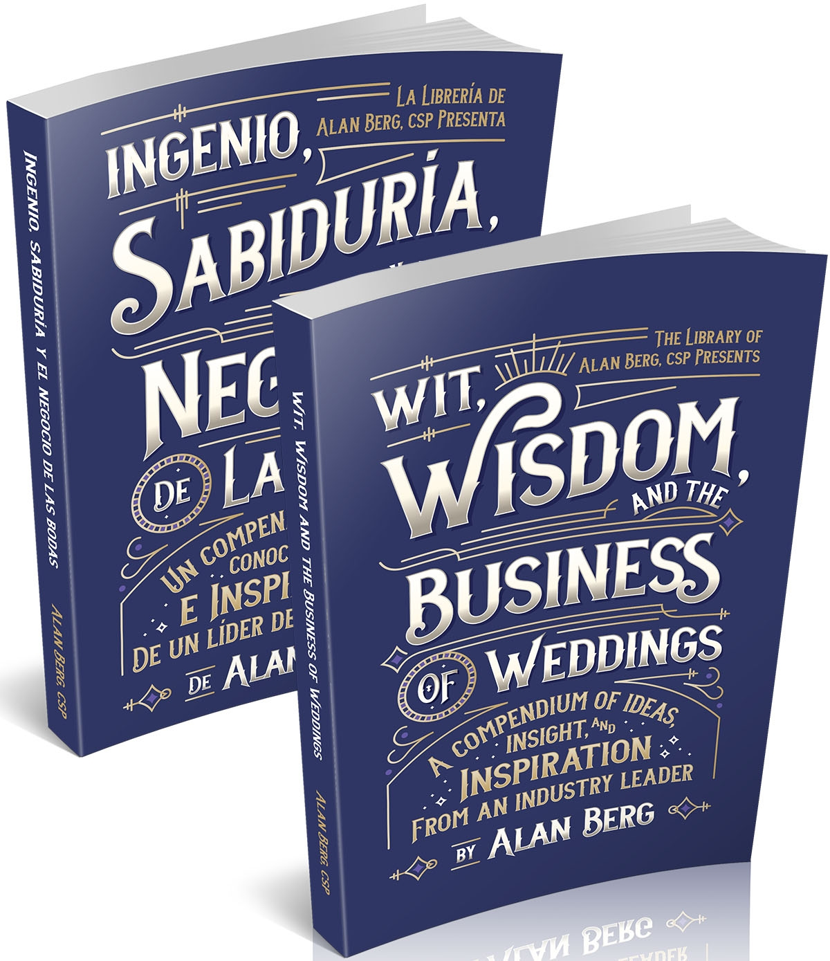 Wit Wisdom and the Business of Weddings English and Spanish - Alan Berg CSP