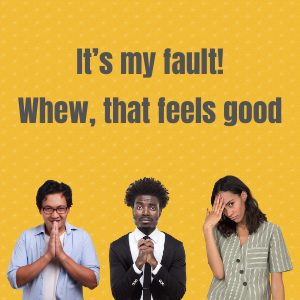 It's my fault! Whew, that feels good - Alan Berg CSP