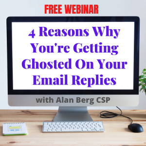 Free Webinar: 4 Reasons Why You're Getting Ghosted On Your Email Replies