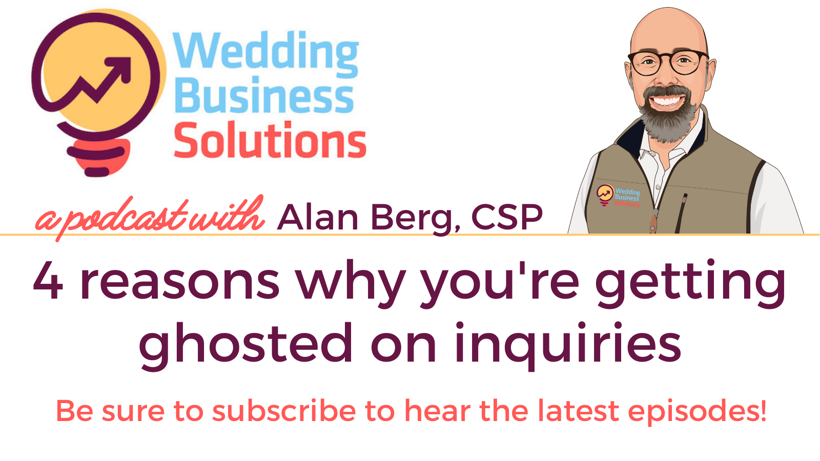 Wedding Business Solutions Podcast - 4 reasons why you're getting ghosted on inquiries