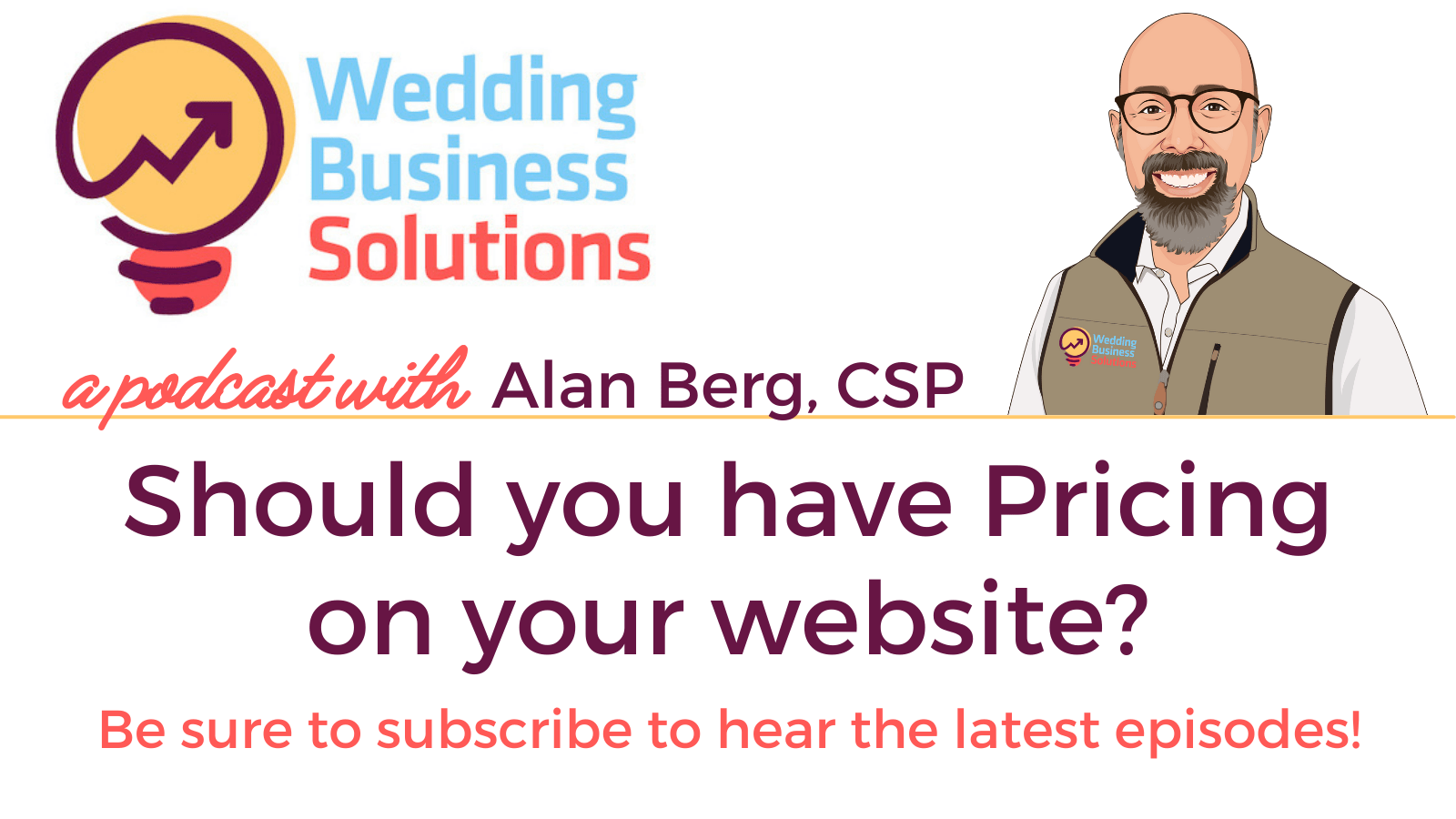 Wedding Business Solutions Podcast - Should you have Pricing on your website