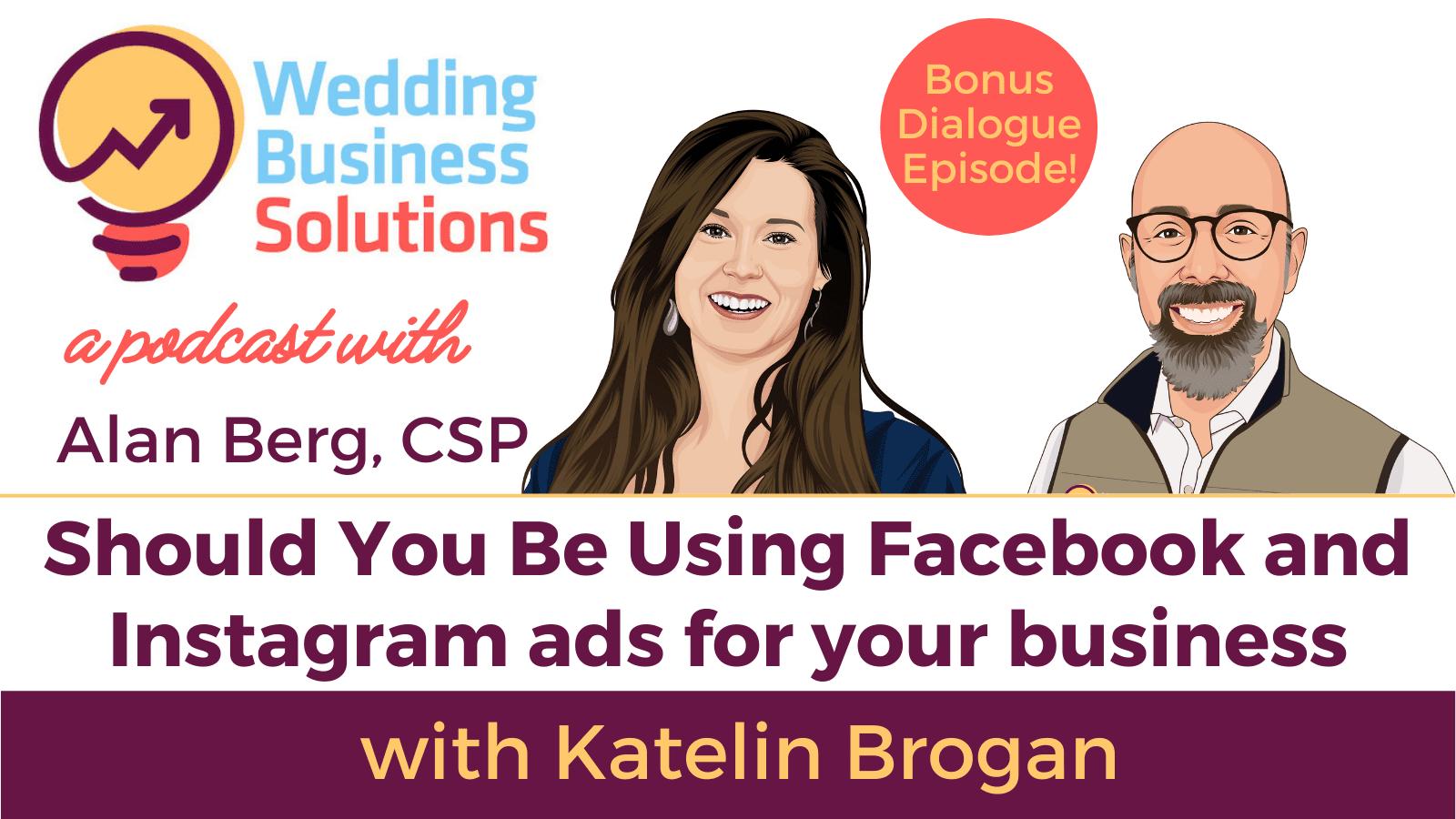 Wedding Business Solutions Podcast with Alan Berg CSP - Bonus Episode with Katelin Brogan