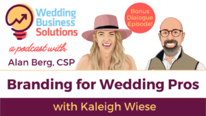 Wedding Business Solutions Podcast Bonus Episode with Kaleigh Wiese