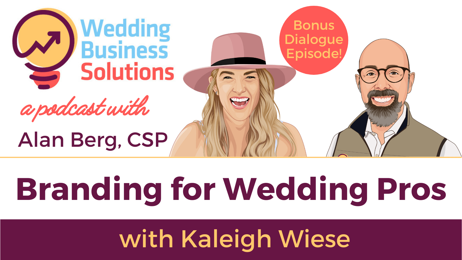 Kaleigh Wiese – Branding for Wedding Pros – Bonus Dialogue Episode