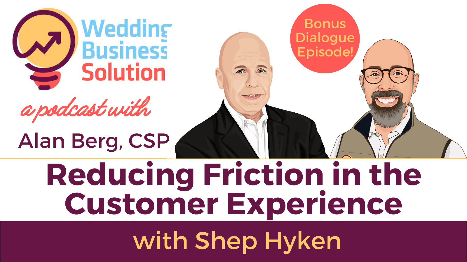 Wedding Business Solutions Podcast With Alan Berg CSP - Shep Hyken on Customer Service