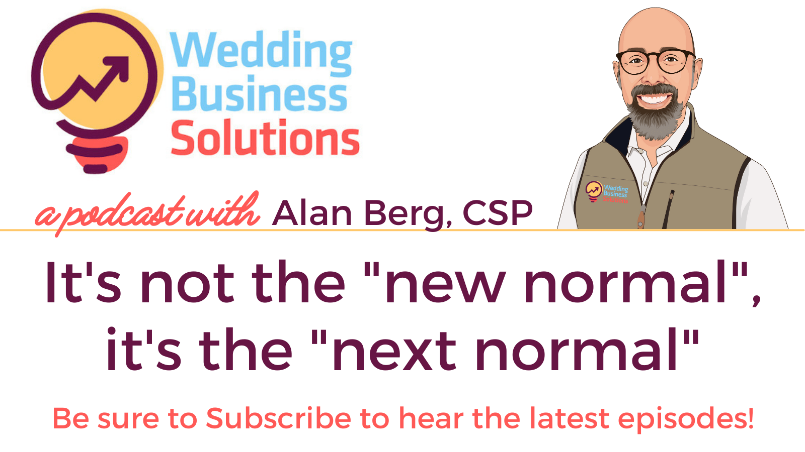 """It's not the """"new normal"""", it's the """"next normal"""" – podcast transcript"""