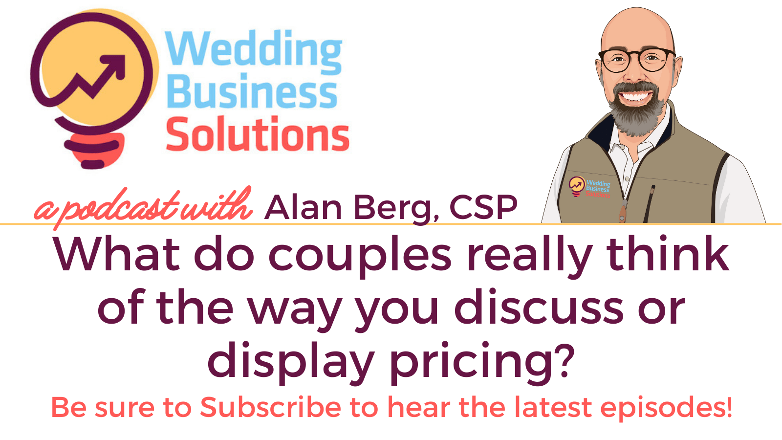 What do  couples really think of the way you discuss or display pricing? – Podcast Transcript